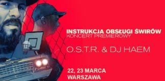 O.S.T.R. zagra aż dwa koncerty w Warszawie! 22 i 23 marca razem z DJ Haem wystąpią w warszawskiej Stodole