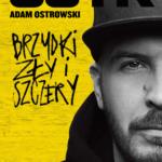 """Okładka autobiografii O.S.T.R. - """"Brzydki, Zły i Szczery"""""""